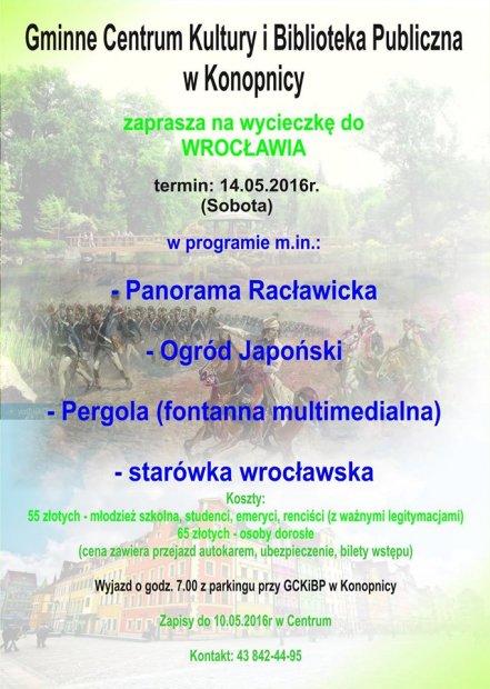 Gminne Centrum Kultury wKonopnicy zaprasza na wycieczkę do Wrocławia